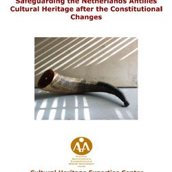 Expert Meeting 2009 – Safeguarding the Netherlands Antilles Cultural Heritage after the Constitutional Changes